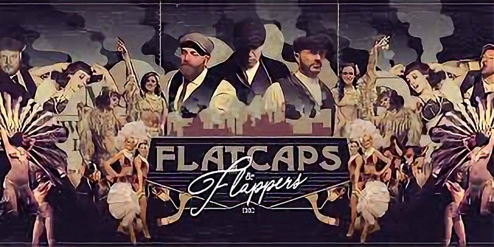 Flat Cap and Flappers