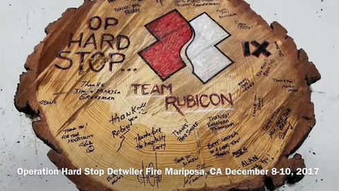 Operation Hard Stop Detwiler Fire Mariposa, CA December 8-10, 2017