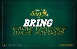NDSU - Bring The Noise Signage