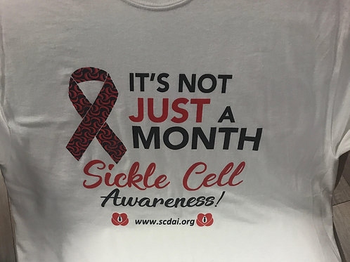It's Not Just A Month Sickle Cell Awareness T-Shirt