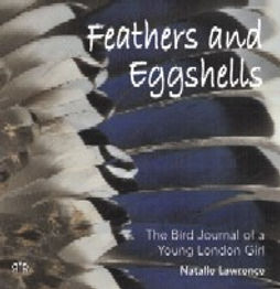Feathers and Eggshells cover Natalie Lawrence