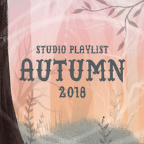 Autumn 2018 - Studio Playlist