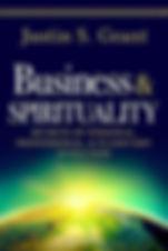 Business & Spirituality: Secrets of Personal, Professional, & Planetary Evolution