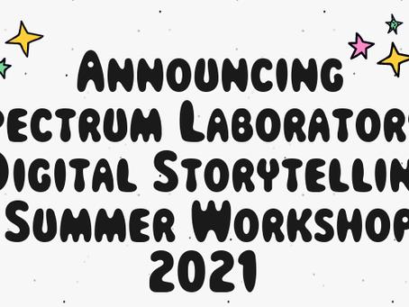 Digital Storytelling Workshop is Back & Artist Spotlight on Soulshocka!