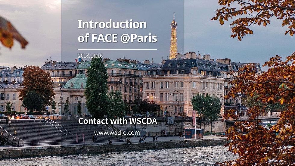 Introduction of FACE @Paris