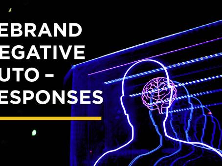 Rebrand Negative Auto Responses