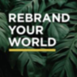 RebrandYourWorld_Leaf-wButtonSpace.png