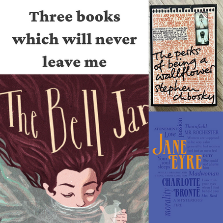 Three books which will never leave me