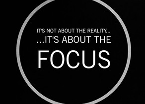 It's not about the reality...     ...it's about the focus