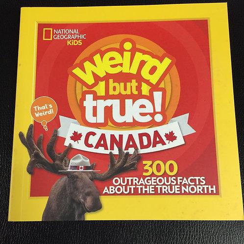 Weird But True, Canada - National Geographic Kids