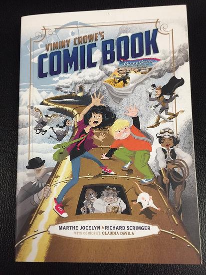 Vinny Crowe's Comic Book - Marthe Jocelyn & Richard Scrimger