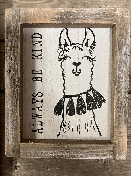 """Always be Kind"" Framed Llama Wood Block Sign"
