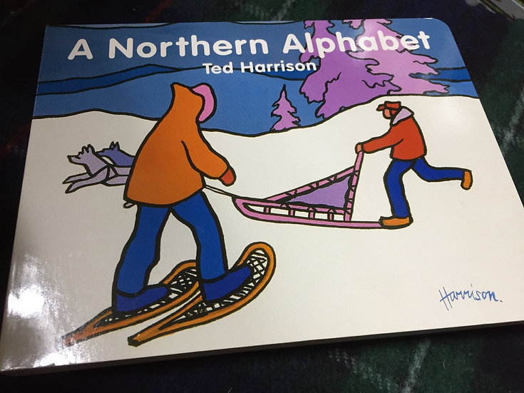 A Northern Alphabet - Ted Harrison