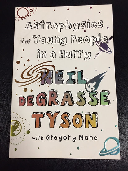 Astrophysics for Young People in a Hurry - Neil DeGrasse Tyson