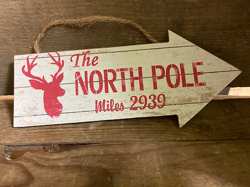 """""""The North Pole"""" Wooden Sign"""