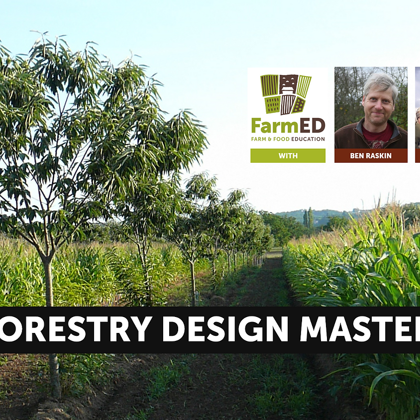 Agroforestry Design Masterclass (2 Day Intensive)