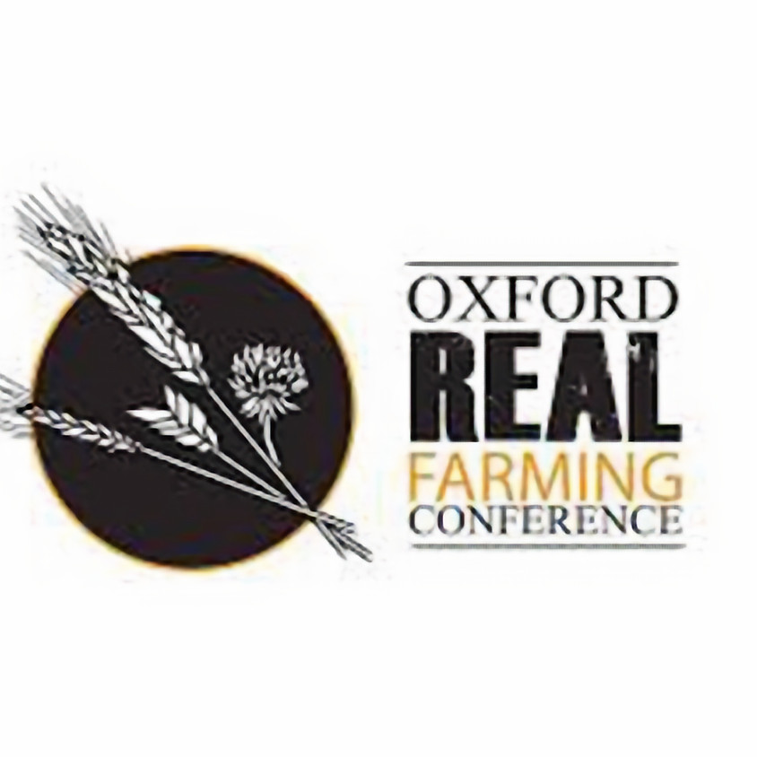 Oxford Real Farming Conference 2021