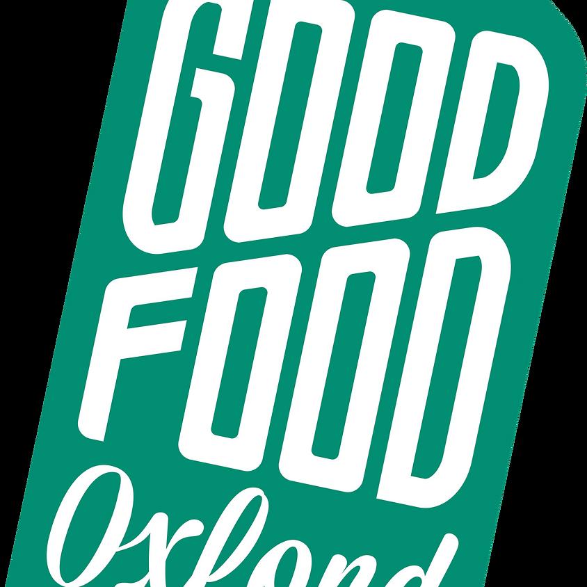 Good Food Oxford Annual Celebration (Free Event)