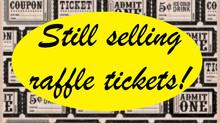 Raffle Tickets!