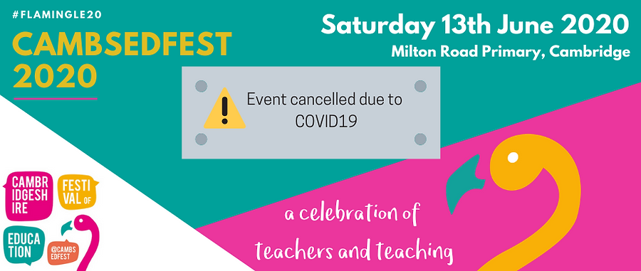 CambsEdFest 2020 website cancelled.png