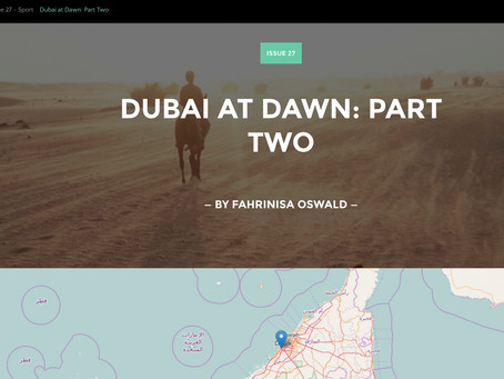 Unmapped Issue 27: Dubai at Dawn, Part Two