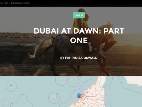 Unmapped Issue 27: Dubai at Dawn, Part One