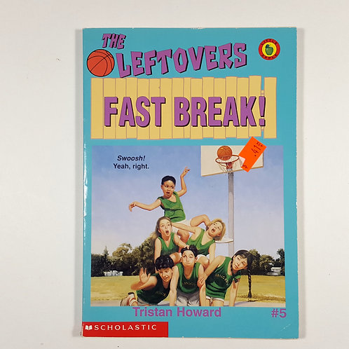 The Leftovers: Fast Break!