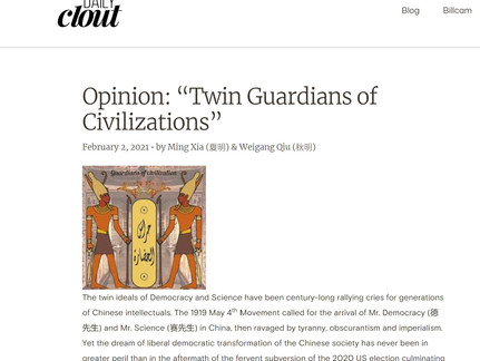 "Opinion: ""Twin Guardians of Civilizations""February 2, 2021 • by Ming Xia (夏明) & Weigang Qiu (秋明)"
