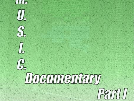 M.U.S.I.C. Documentary Part I Cover Art