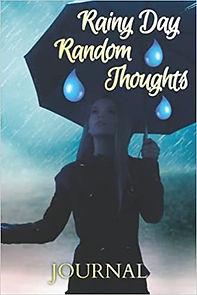 Rainy Days Random Thoughts Journal 41O7K