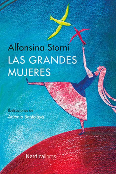 Las grandes mujeres - Alfonsina Storni