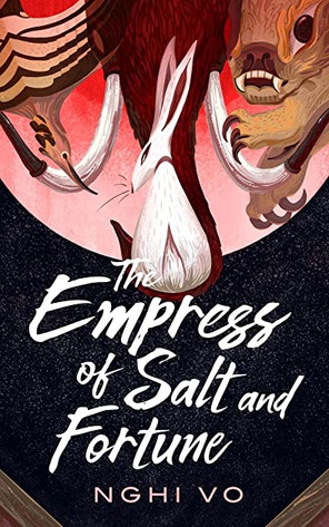 The Empress of Salt and Fortune.jpg