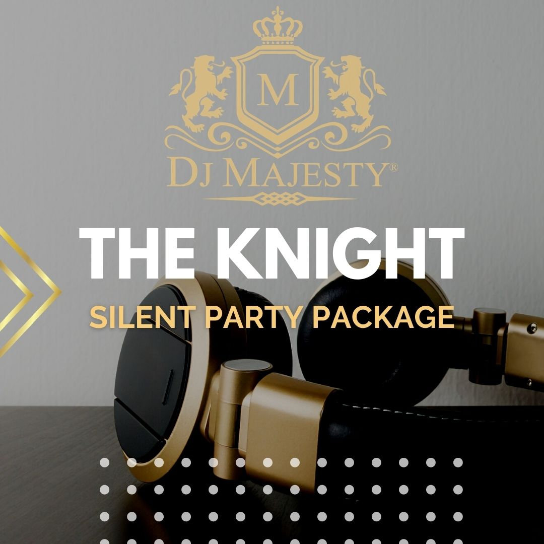 The Knight Silent Party Package