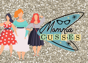 Announcing The Momma Cusses Mom's Group