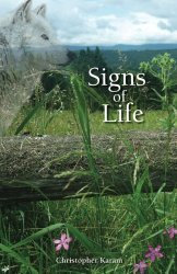 Signs of Life Novel (Signed by Author)