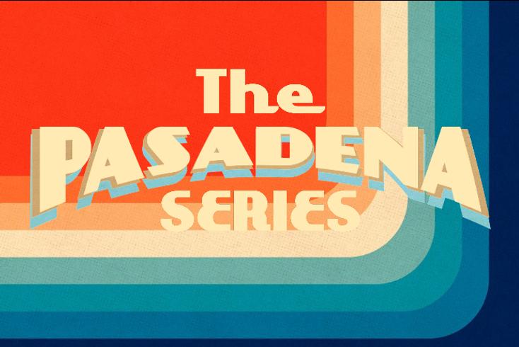 Pasadena Series.PNG