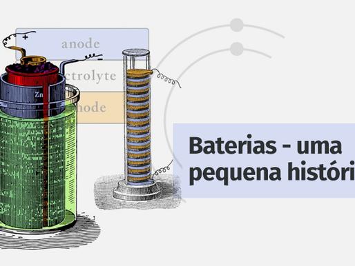 Baterias – uma pequena história