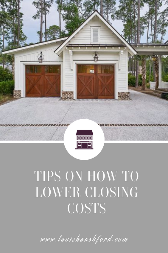 Tips on How to Lower Closing Costs