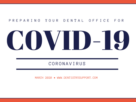 Your Dental Practice + COVID-19 Coronavirus, Are you ready?