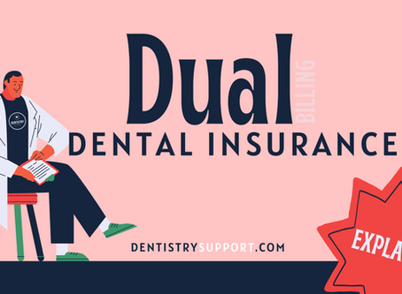 Primary + Secondary Dental Insurance (How it works)