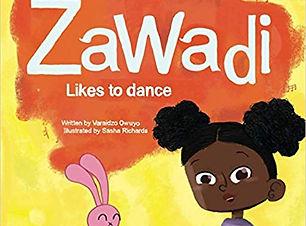 Zawadi likes to dance Cover, Author Varaidzo Owuyo, illustrated by Sasha Richards