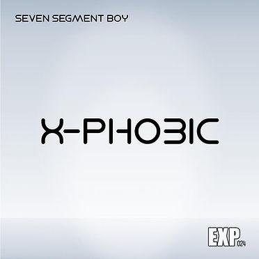 SEVEN SEGMENT BOY - XPHOBIC copy (1).jpg