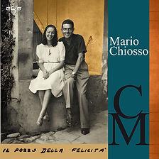 Mario Chiosso   Il Pozzo della Felicita'
