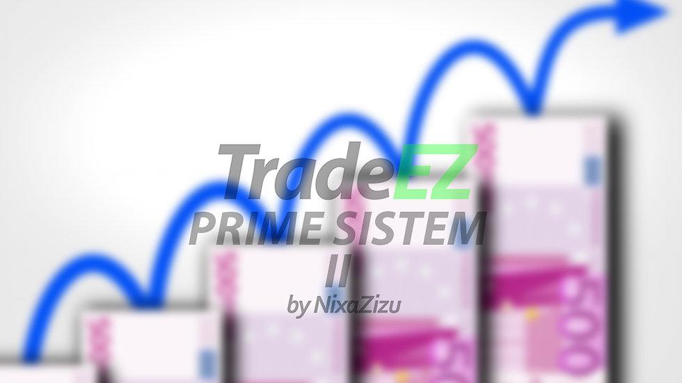 TradeEZ PRIME Sistem II - Za Veci Ulog + Viber Grupa Sa NZ i Clanovima