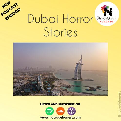Not Rude, Honest Podcast - Dubai Horror Stories (E8)