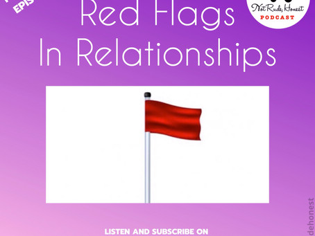 16. RED FLAGS IN RELATIONSHIPS