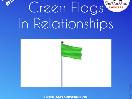 17. GREEN FLAGS IN RELATIONSHIPS