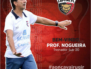 NOGUEIRA É O TREINADOR DO CAPITAL FC NO ESTADUAL SUB20 2021