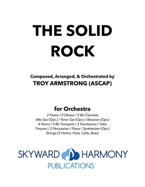 The Solid Rock - for Orchestra