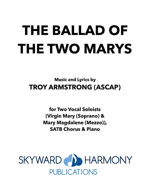 The Ballad of the Two Marys - Two Soprano Soloists/SATB Chorus/Piano